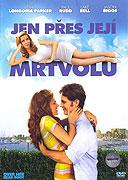 Jen přes její mrtvolu (2008)