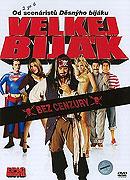 Velkej biják (2007)